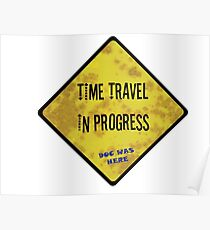 Time Travel Caution Poster