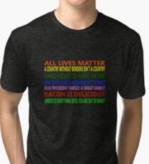 All Lives Matter T Shirt and other Merch Tri-blend T-Shirt