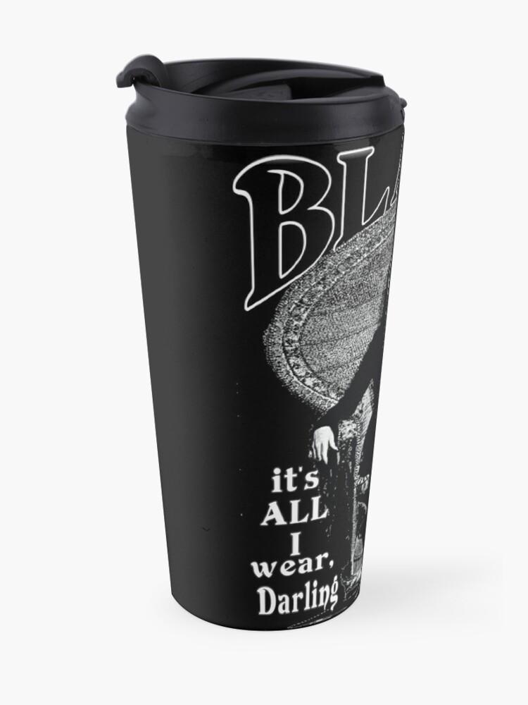 "Alternate view of ""BLACK- It's All I Wear""- Morticia Addams Travel Mug"