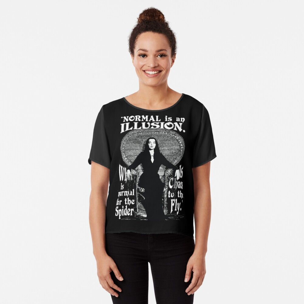 "Morticia Addams-""Normal Is An Illusion..."" Chiffon Top"