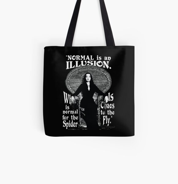 "Morticia Addams-""Normal Is An Illusion..."" All Over Print Tote Bag"
