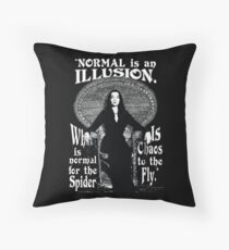 "Morticia Addams-""Normal Is An Illusion..."" Throw Pillow"