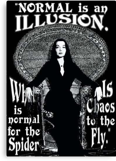 Morticia addams normal is an illusion canvas prints by torg morticia addams normal is an illusion altavistaventures Choice Image