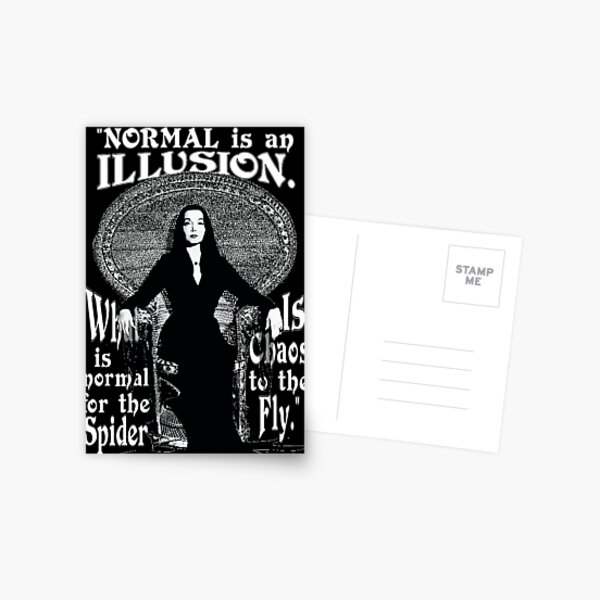 "Morticia Addams-""Normal Is An Illusion..."" Postcard"
