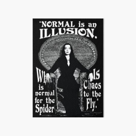 "Morticia Addams-""Normal Is An Illusion..."" Art Board Print"