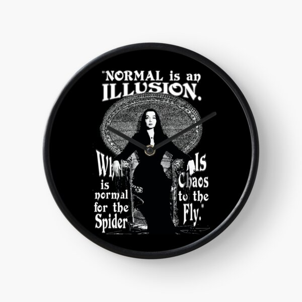 "Morticia Addams-""Normal Is An Illusion..."" Clock"