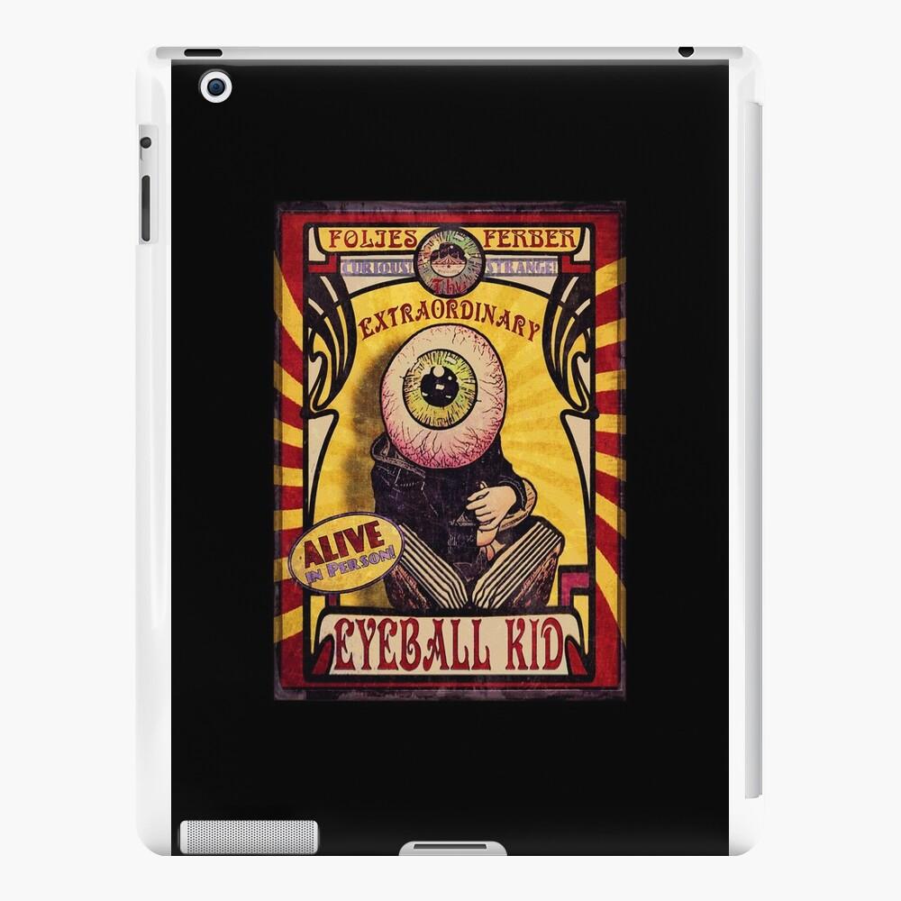 The Extraordinary Eyeball Kid: Sideshow Poster Vinilos y fundas para iPad