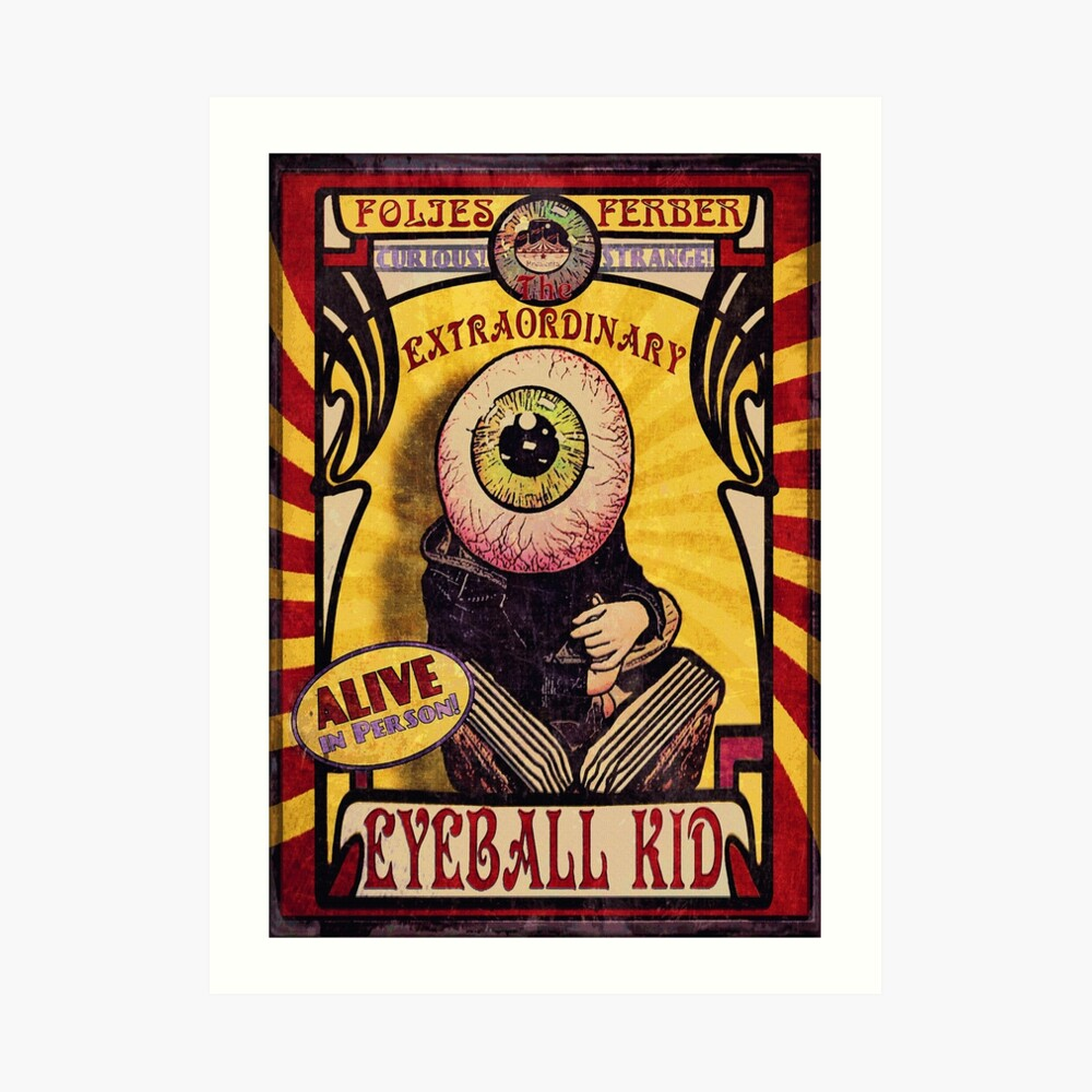 The Extraordinary Eyeball Kid: Sideshow Poster Lámina artística