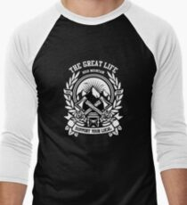 The Great Life T-Shirt
