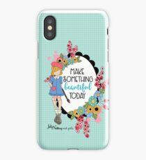 Make Something Beautiful iPhone Case/Skin