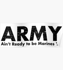 ARMY- Ain't Ready for the Marines Yet Poster
