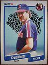 328 - Greg Minton by Foob's Baseball Cards