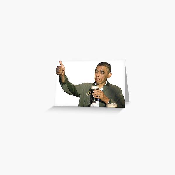 Barack Obama Bottoms Up Greeting Card