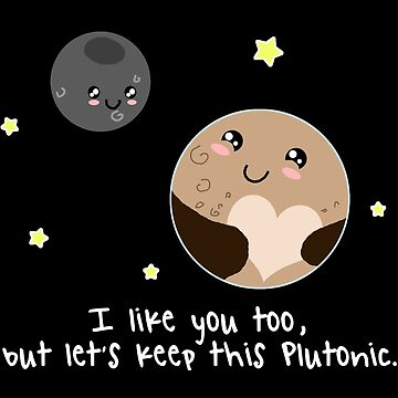 Pluto: Let's keep it Plutonic. by DesignsByDelia