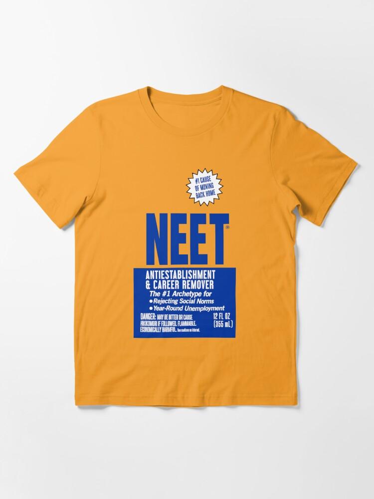 Alternate view of NEET Antiestablishment & Career Remover Essential T-Shirt