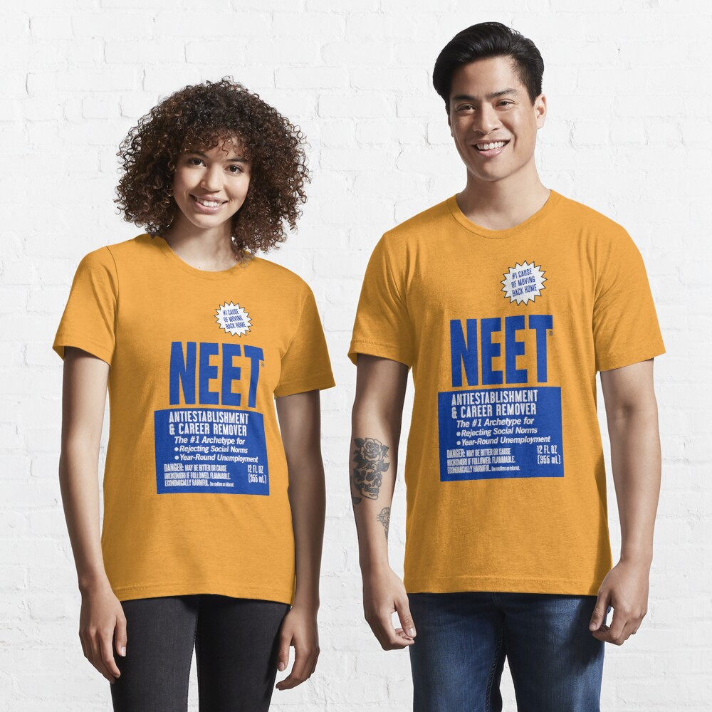 NEET Antiestablishment & Career Remover Essential T-Shirt