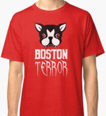 Boston Terror Funny & Cute Terrier Dog Classic T-Shirt