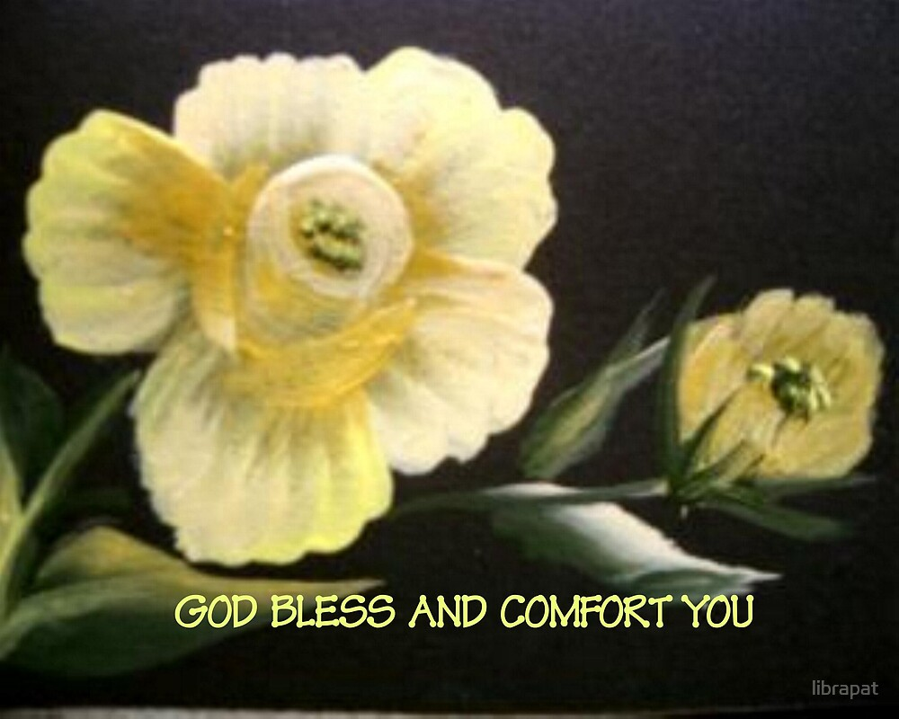 GOD BLESS AND COMFORT YOU SYMPATHY CARD by librapat