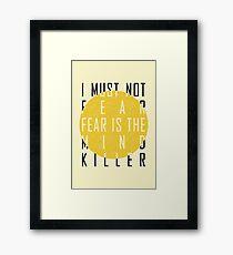 Dune - The Litany Against Fear Framed Print