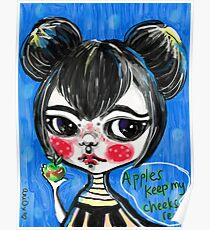 Apples keeps my cheeks red by aniO Poster