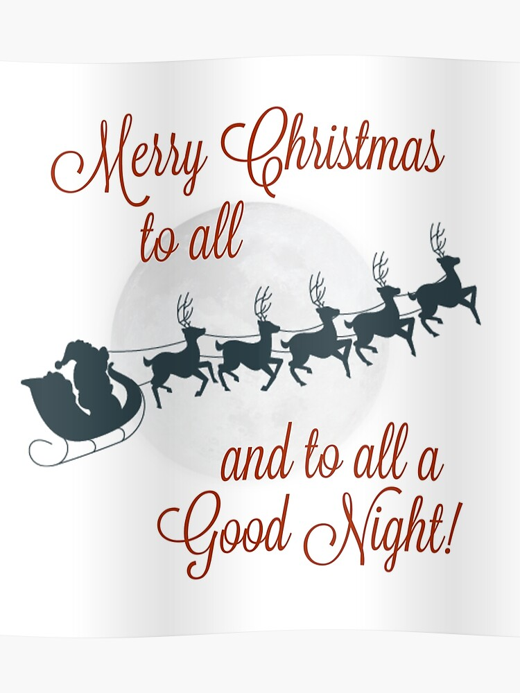 Merry Christmas To All.Merry Christmas To All To All A Good Night Poster