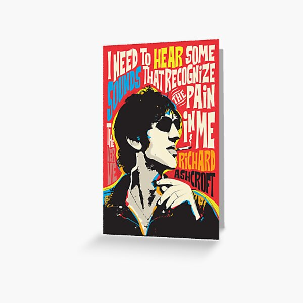 Richard Ashcroft Pop Art Quote Greeting Card