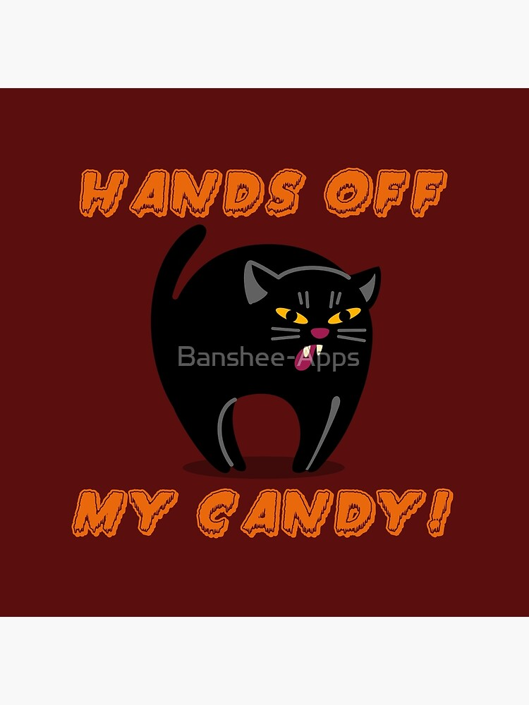 Hands Off My Candy! by Banshee-Apps