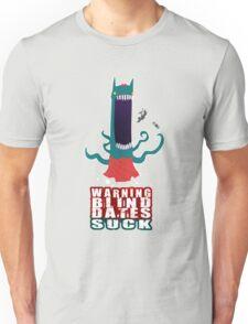 Blind Dates Suck T-Shirt