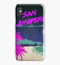 San junipero - Envy is the bond between the hopeful and the damned iPhone Case/Skin