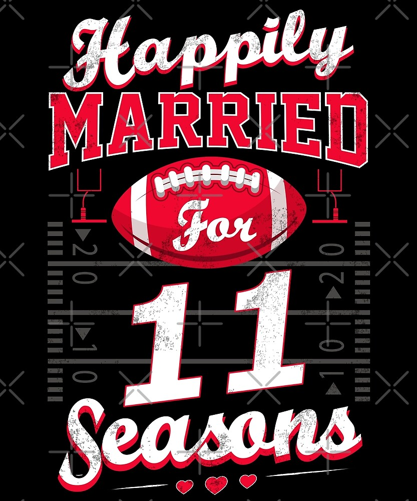 """""""11th Wedding Anniversary Funny Football Lover Gift"""" By"""