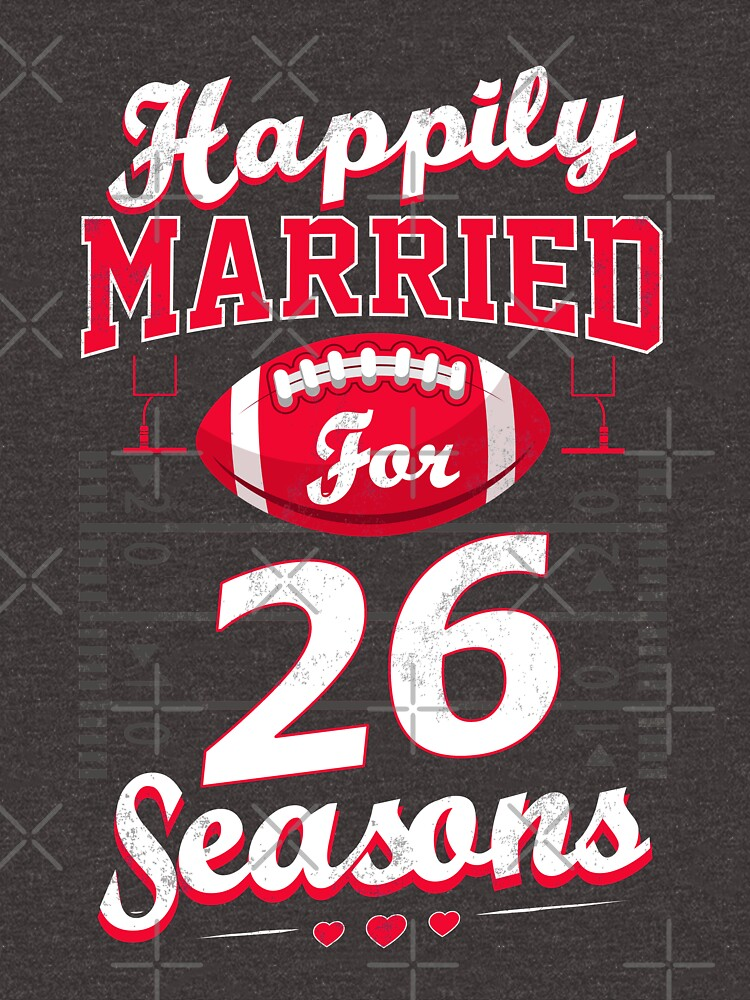26th Wedding Anniversary Funny Football Lover Gift Unisex T Shirt