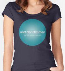 """Und der Himmel! Philipp Poisel, """"Abs gäb's kein Morgen mehr"""" Women's Fitted Scoop T-Shirt"""