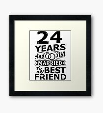 24th Wedding Anniversary Funny Married To Best Friend Framed Print