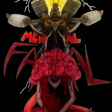 Mental Fatal by Demonkin