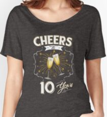 Cheers To Ten Years 10th Wedding Anniversary Wine Women's Relaxed Fit T-Shirt