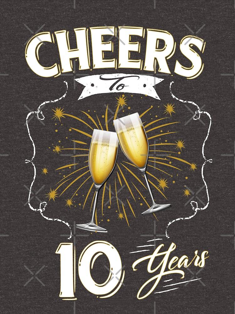 Quot Cheers To Ten Years 10th Wedding Anniversary Wine