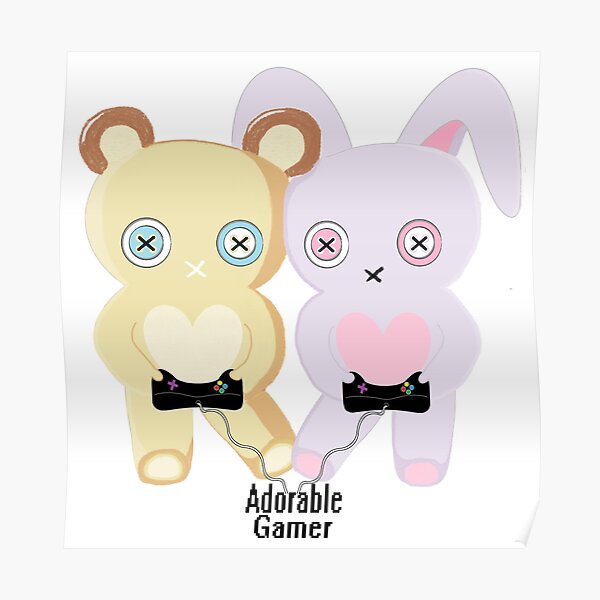 Adorable Gamer ~ Teddy & Bunny Poster