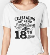 Funny 60th Birthday Celebration Gag Gift 60 Year Old Women's Relaxed Fit T-Shirt