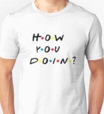 How you doin? Friends T-Shirt