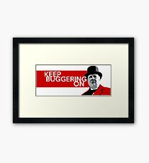 Keep Buggering On II Framed Print