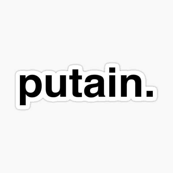 putain Sticker