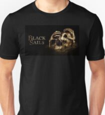black sails - Happiness is not something you postpone for the future; it is something you design for the present. T-Shirt