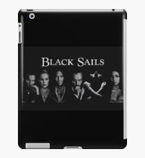 black sails - takes people to make the dream a reality. iPad Case/Skin