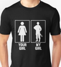 Your Girl, My Girl - Military T-Shirt