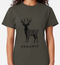 Hunting Deer is Organic Cuts of Meat for Hunters Classic T-Shirt
