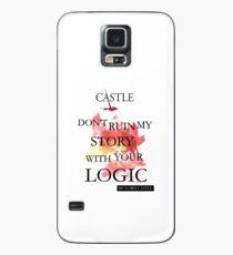 """Castle """"Zerstöre meine Geschichte nicht mit deiner Logik"""" Hülle & Klebefolie für Samsung Galaxy"""