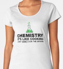 Funny Chemistry, Science Humor Women's Premium T-Shirt