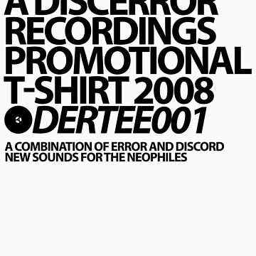 DERTEE001 - A DiscError Recordings Promotional T-Shirt by DiscError