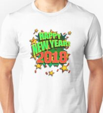 Happy New Year 2018 Unisex T-Shirt