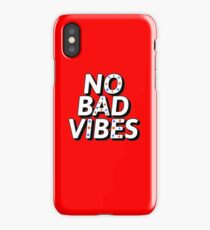NO BAD VIBES iPhone Case/Skin